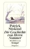 Patrick Süskind - Die Geschichte von Herrn Sommer.