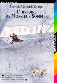 Patrick Süskind - L'histoire de Monsieur Sommer.