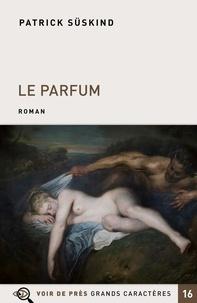 Patrick Süskind - Le parfum.