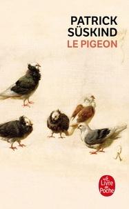 Patrick Süskind - Le Pigeon - Récit.