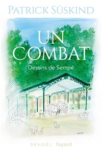 Patrick Süskind - Un combat.