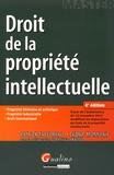 Patrick Tafforeau et Cédric Monnerie - Droit de la propriété intellectuelle.