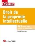Patrick Tafforeau - Droit de la propriété intellectuelle.