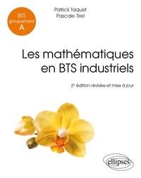 Les mathématiques en BTS industriels- BTS Groupement A - Patrick Taquet | Showmesound.org