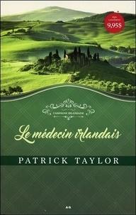 Patrick Taylor - Campagne irlandaise Tome 1 : Le médecin irlandais.