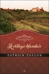 Patrick Taylor - Campagne irlandaise Tome 2 : Le village irlandais.