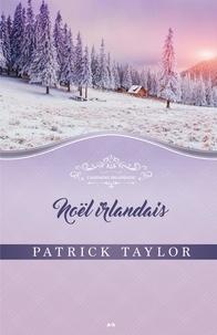Patrick Taylor - Campagne irlandaise  : Noël irlandais.