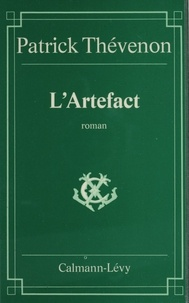 Patrick Thévenon - L'Artefact.