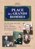 Patrick Thiébaut - Place des grands hommes.