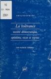 Patrick Thierry - LA TOLERANCE. - Société démocratique, opinions, vices et vertus.