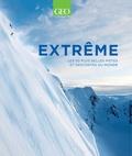 Patrick Thorne - Extrême - Les 50 plus belles pistes et descentes du monde.