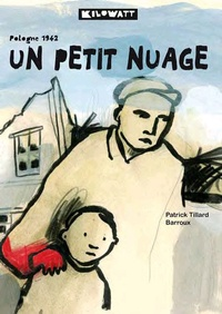 Patrick Tillard et  Barroux - Un petit nuage - Pologne 1942.