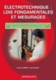 Patrick Tirfoin - Electrotechnique : lois fondamentales et mesurages - Seconde, Première et Terminale professionnelles, Baccalauréat Professionnel ELEEC.