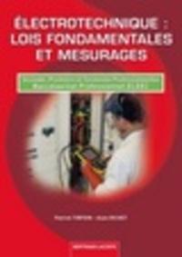 Electrotechnique : lois fondamentales et mesurages - Seconde, Première et Terminale professionnelles, Baccalauréat Professionnel ELEEC.pdf