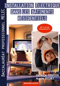Patrick Tirfoin et Alain Richet - Installation électrique dans les bâtiments résidentiels 2de Bac Pro MELEC.