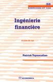 Patrick Topsacalian - Ingéniérie financière - Etudes de cas.