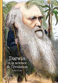 Patrick Tort - Darwin et la science de l'évolution.