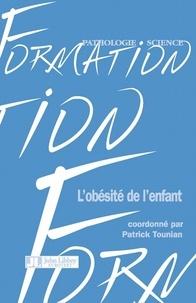 Patrick Tounian - L'obésité de l'enfant.