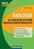 Patrick Troglia - Biologie au concours d'entrée masseur-kinésithérapie.