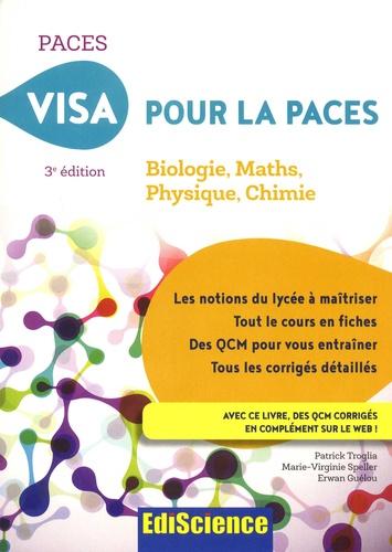 Patrick Troglia et Marie-Virginie Speller - Visa pour la PACES - Biologie, Maths, Physique, Chimie.