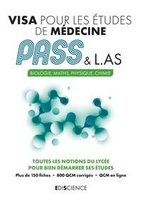 Patrick Troglia et Marie-Virginie Speller - Visa pour les études de médecine PASS & L.AS - Biologie, Maths, Physique, Chimie.