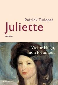 Patrick Tudoret - Juliette.
