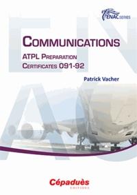 Patrick Vacher - Communications - ATPL Preparation Certificates 091-92.