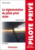 Patrick Vacher - La réglementation du pilote privé avion - Conforme AESA.