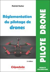 Patrick Vacher - Réglementation du pilotage de drones.