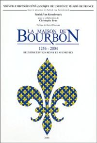 Patrick Van Kerrebrouck - La Maison de Bourbon (1256-2004) - 2 volumes.