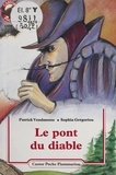 Patrick Vendamme - Le Pont du diable.