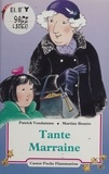 Patrick Vendamme - Tante Marraine.