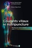Patrick Véret et Cristina Cuomo - Méridiens et nutripuncture - Renforcez votre vitalité avec 39 nutriments essentiels.