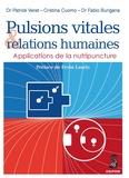 Patrick Véret et Cristina Cuomo - Pulsions vitales et relations humaines - Applications de la nutripuncture.