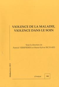 Patrick Verspieren - Violence de la maladie, violence dans le soin.