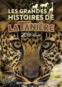 Patrick Violas et Francine Violas - Les grandes histoires de La Tanière zoo refuge.