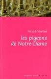 Patrick Virelles - Les pigeons de Notre-Dame.