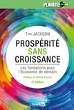 Patrick Viveret et Tim Jackson - Prospérité sans croissance - Les fondations pour l'économie de demain.