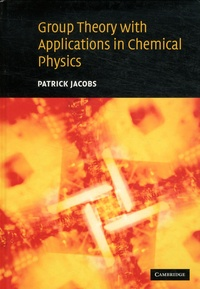 Accentsonline.fr Group Theory with Applications in Chemical Physics Image