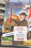 Patrick Wajsman et Amir Taheri - Irak : Le dessous des cartes.