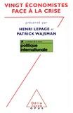 Patrick Wajsman et  Collectif - Vingt économistes face à la crise.