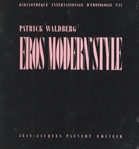Patrick Waldberg et  Collectif - Éros modern' style.