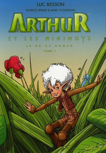 Patrick Weber et Marc N'Guessan - Arthur et les Minimoys Tome 1 : .
