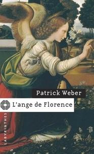 Patrick Weber - L'ange de Florence.