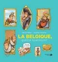 Patrick Weber - La Belgique, quelle histoire !.