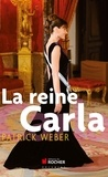 Patrick Weber - La reine Carla.