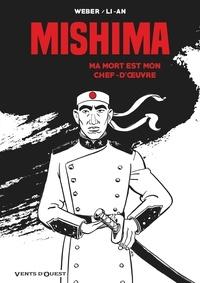 Patrick Weber et  Li-An - Mishima - Ma mort est mon chef d'oeuvre.