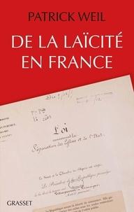 Patrick Weil - De la laïcité en France.