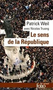 Patrick Weil - Le sens de la République.