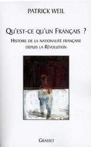 Patrick Weil - Qu'est-ce qu'un français ?.